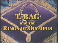 T. Bag and The Rings of Olympus